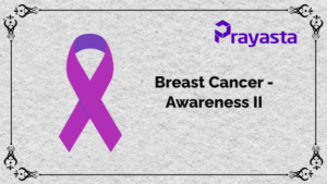 Read more about the article Breast Cancer-Awareness II