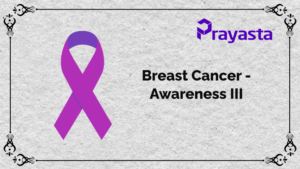 Read more about the article Breast Cancer-Awareness III