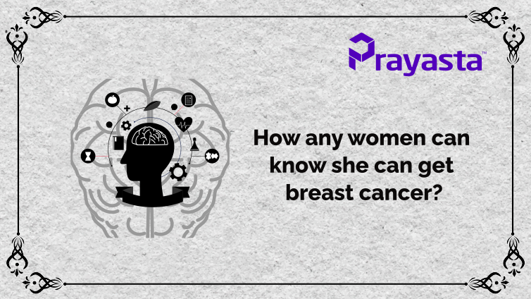 You are currently viewing How any women can know she can get breast cancer?