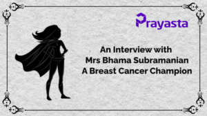 Read more about the article An Interview with Mrs. Bhama Subramanian <br> A Breast Cancer Champion